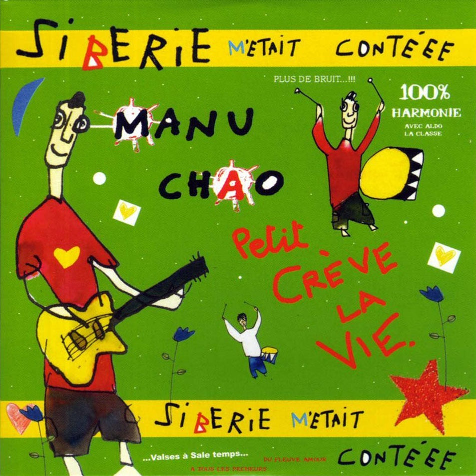 Manu Chao - Siberie M'etait Conteee