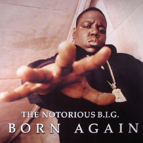 Notorious B.I.G - Born Again