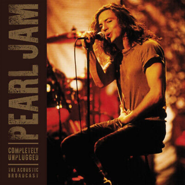 Pearl Jam - Completely Unplugged (The Acoustic Broadcast)