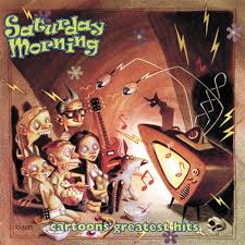 Various Artists - Saturday Morning Cartoons Greatest Hits