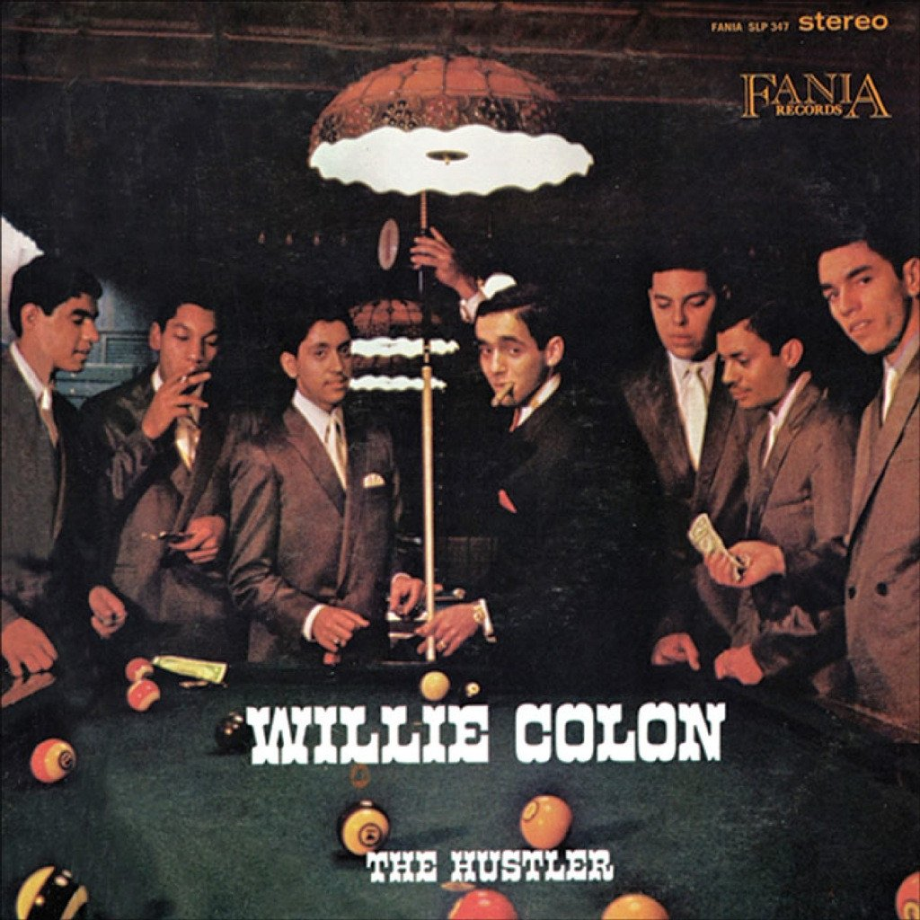 Willie Colón - The Hustler