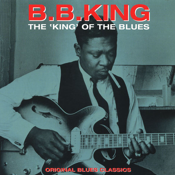 BB King - The King Of The Blues