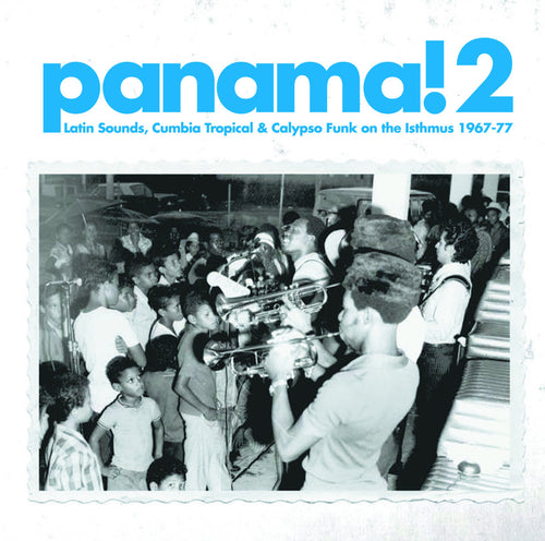Various Artists - Panama 2: Latin Sounds, Cumbia Tropical & Calipso