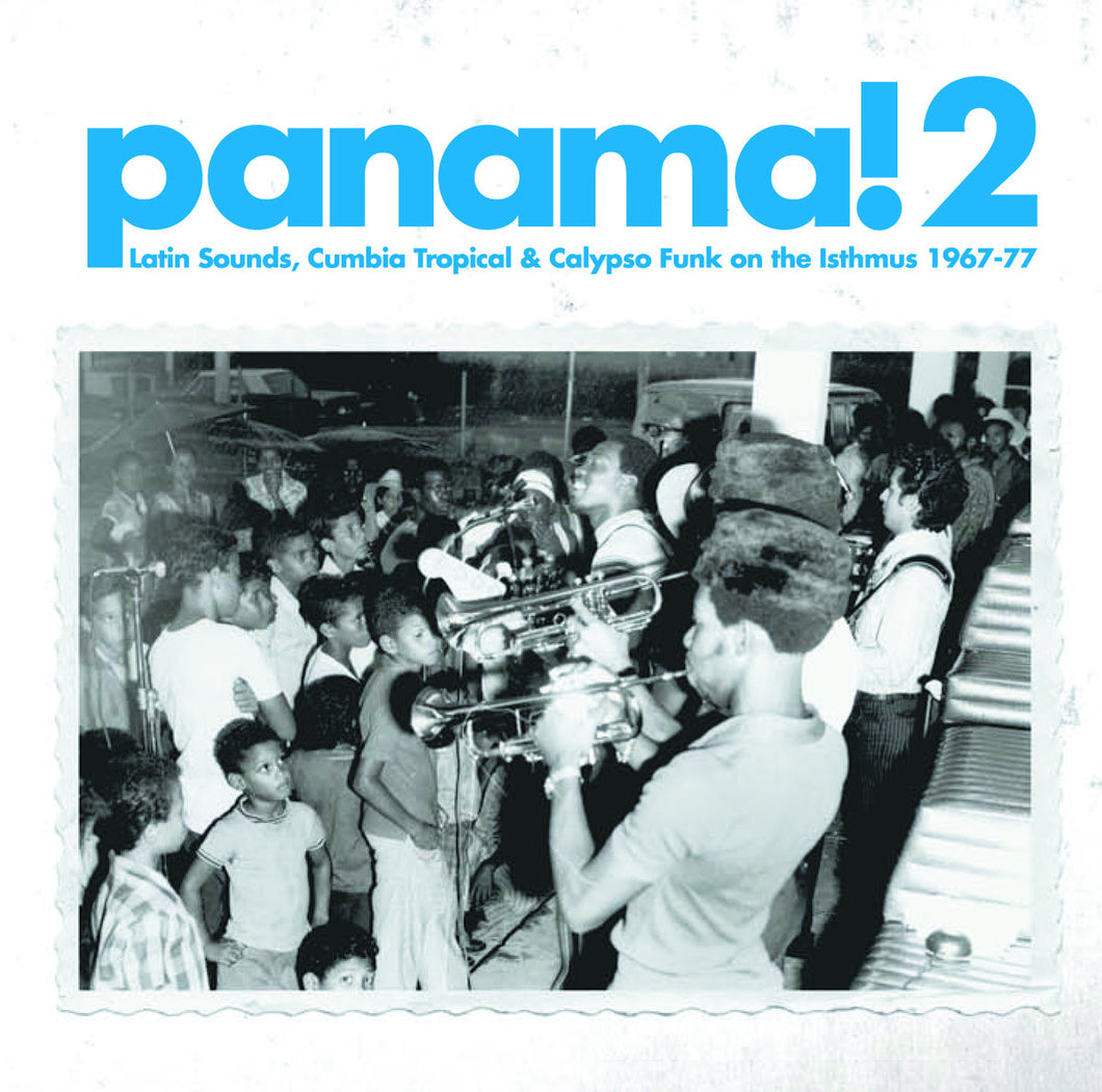 Various Artists - Panama! 2: Latin Sounds, Cumbia Tropical & Calipso