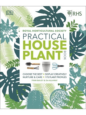RHS Practical House Plant Book [Hardcover 2018]