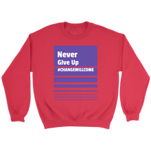 Load image into Gallery viewer, Never give up Sweatshirt