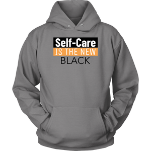 Self Care is the new Black Hoodie
