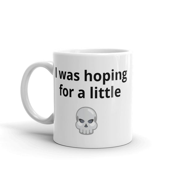 I was hoping for a little skull naughty Halloween Mug For Him or Her