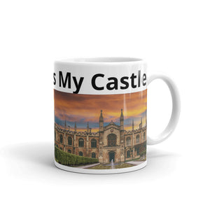 My Home Is My Castle Design Mug Gift For Him or Her