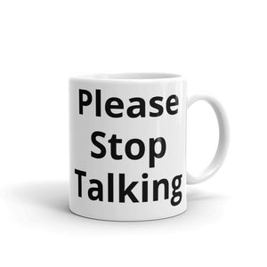 Not Enough Coffee Please Stop Talking Text Funny Design Mug Gift For Him or Her