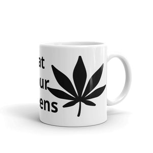 Eat Your Greens Marijuana Leaf Design Mug Gift For Him or Her