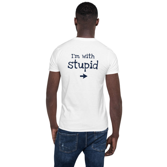 I'm With Stupid Arrow Pointing to Right printed on The Back of This Theraphina Logo (on the inside label) Short-Sleeve Unisex T-Shirt
