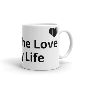 You're The Love Of My Life Two Hearts Design Mug Gift For Him or Her