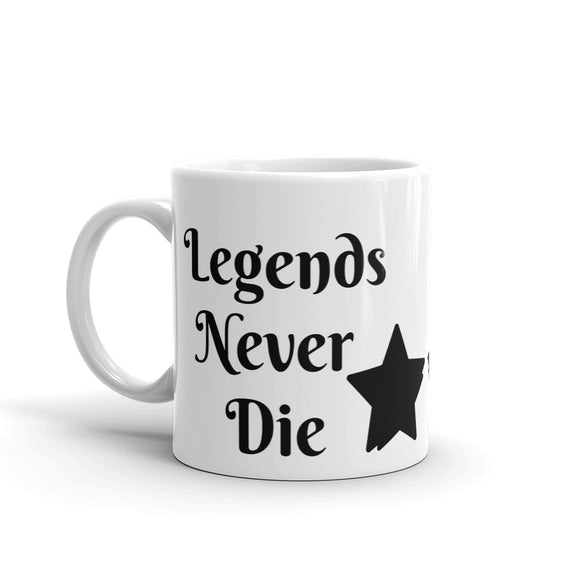 Legends Never Die Star Design Gift For Dad, or Mom, Lover, Wife or Husband, Boyfriend or Girlfriend Mug For Him or Her