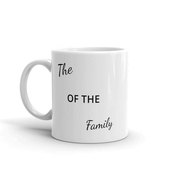 The Of The Family Fill In The Blanks Design Mug Gift For Him or Her