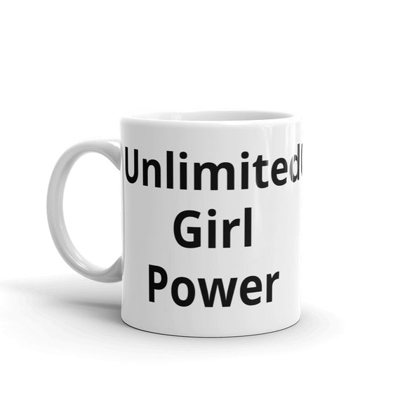 Unlimited Girl Power Design Mug Gift For Him or Her