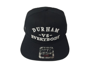 DURHAM -VS-EVERYBODY (Snapback)