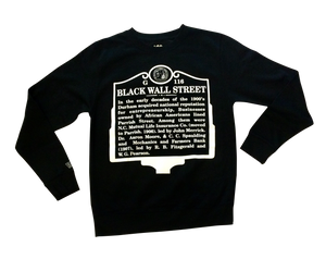 Black Wall Street ( Crew Neck)