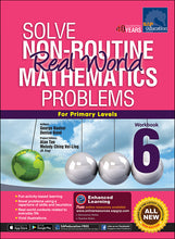 Load image into Gallery viewer, Solve Non-Routine Real World Mathematics Problems Workbook 6