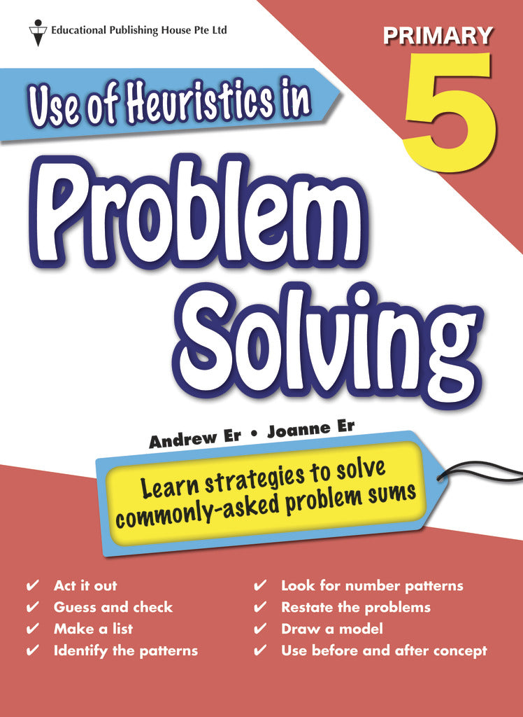 Use of Heuristics in Problem Solving (Primary 5)