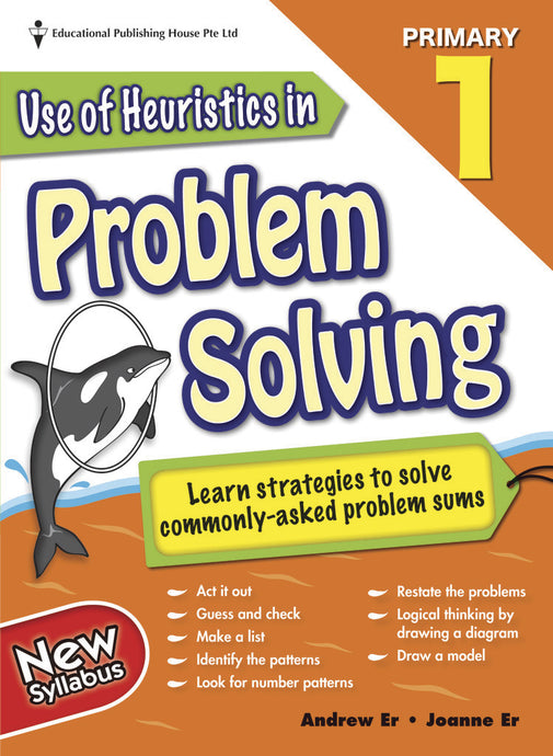 Use of Heuristics in Problem Solving (Primary 1)