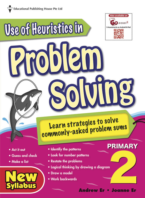 Use of Heuristics in Problem Solving (Primary 2)