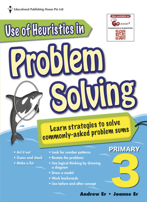 Use of Heuristics in Problem Solving (Primary 3)