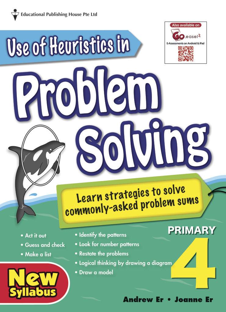 Use of Heuristics in Problem Solving (Primary 4)