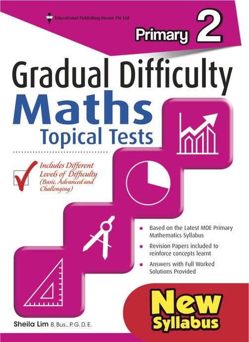 Gradual Difficulty Maths Topical Tests (Primary 2)