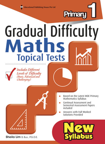 Gradual Difficulty Maths Topical Tests (Primary 1)