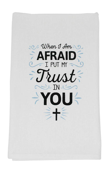 When I Am Afraid I Will Put My Trust in You Religious Funny Dishcloth Tea Towel Screen Printed Flour Sack Cotton Kitchen Table Linens