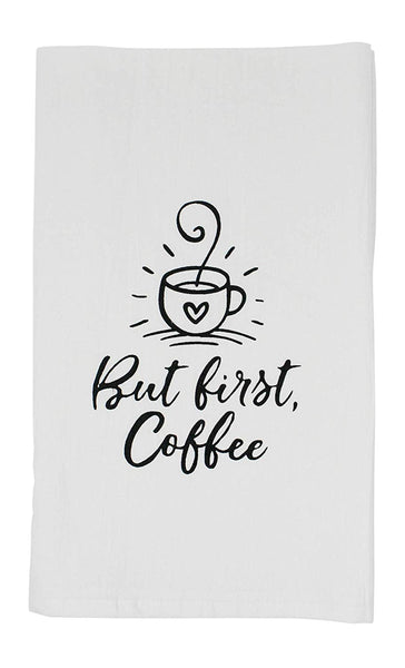 But First Coffee Flour Sack Kitchen Tea Towel
