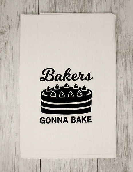 Bakers Gonna Bake Funny Dishcloth Tea Towel Screen Printed Flour Sack Cotton Kitchen Table Linens