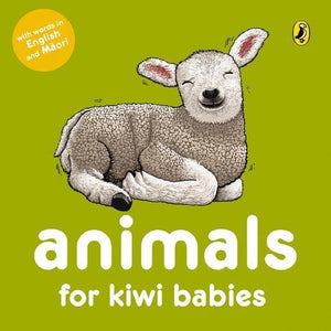 Animals for Kiwi Babies Board Book - Words in English & Maori