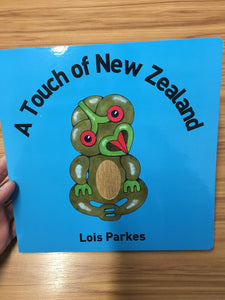 A Touch of New Zealand - Touch & Feel Book