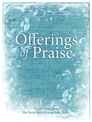 Offerings of Praise (Digital Piano Solos eBook)