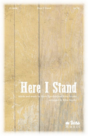 Here I Stand (SATB)
