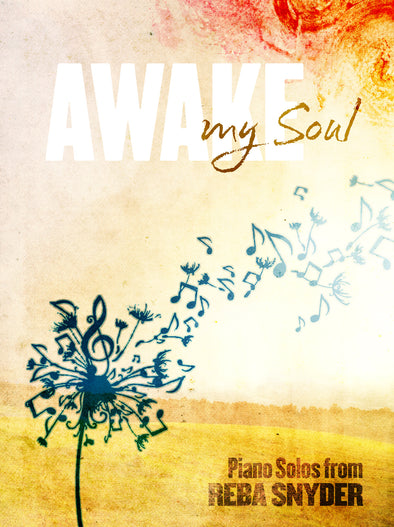 Awake My Soul - Piano Solos Book