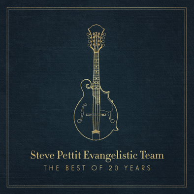 Steve Pettit Evangelistic Team: The Best Of 20 Years
