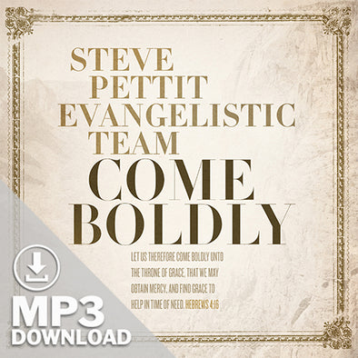 Come Boldly (Digital Album)
