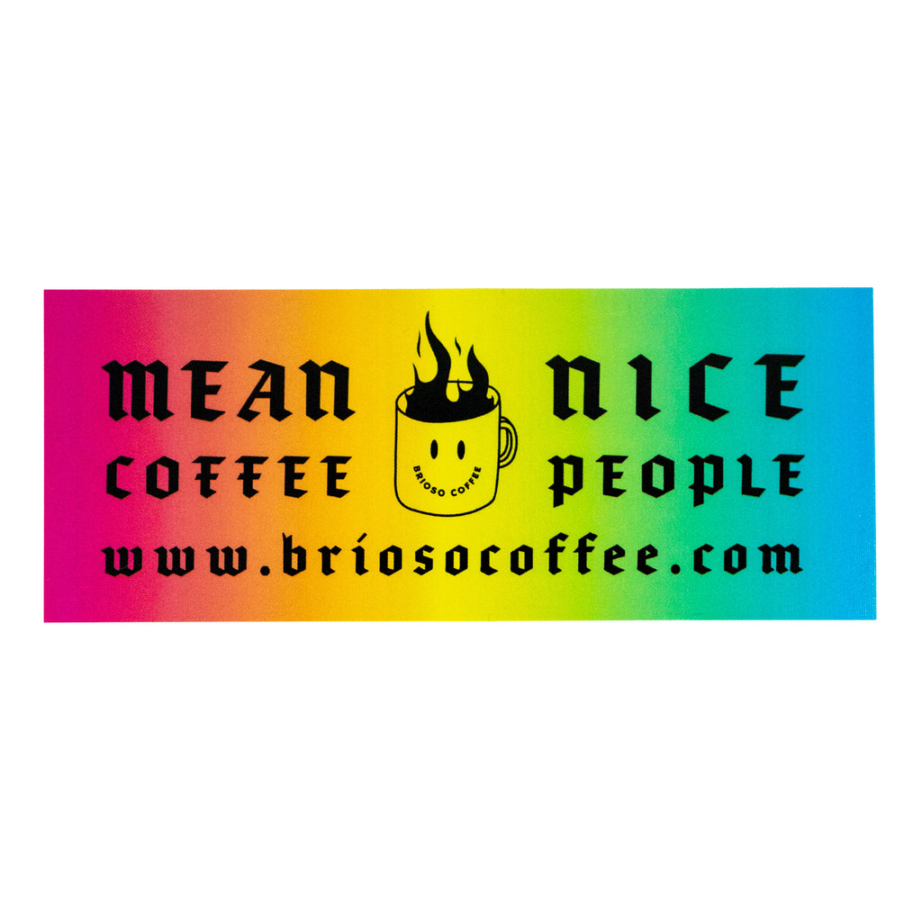 Mean Coffee Nice People Bumper Stickers