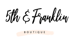 5th & Franklin Boutique