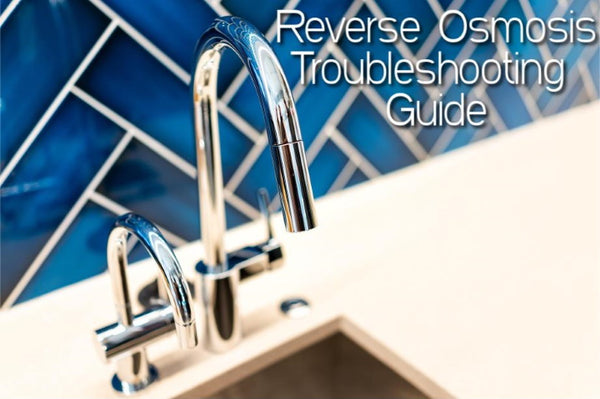 Reverse Osmosis Troubleshooting Guide