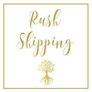 Rush Shipping -  - The Rooted Baby Co.