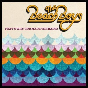 NEW - Beach Boys, That's Why God Made Radio LP