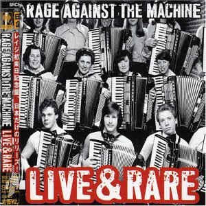 NEW - Rage Against Machine, Live and Rare