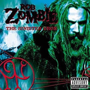 NEW - Rob Zombie, Sinister Urge