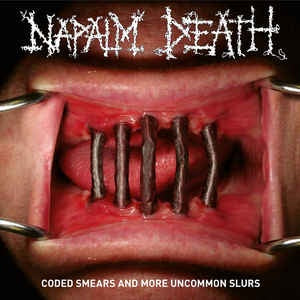 NEW - Napalm Death, Coded Smears and more Uncommon Slurs Vinyl