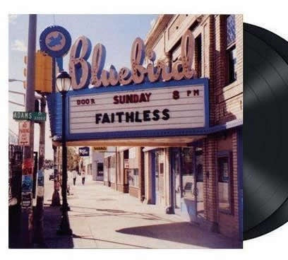*NEW - Faithless, Sunday 8pm 2LP