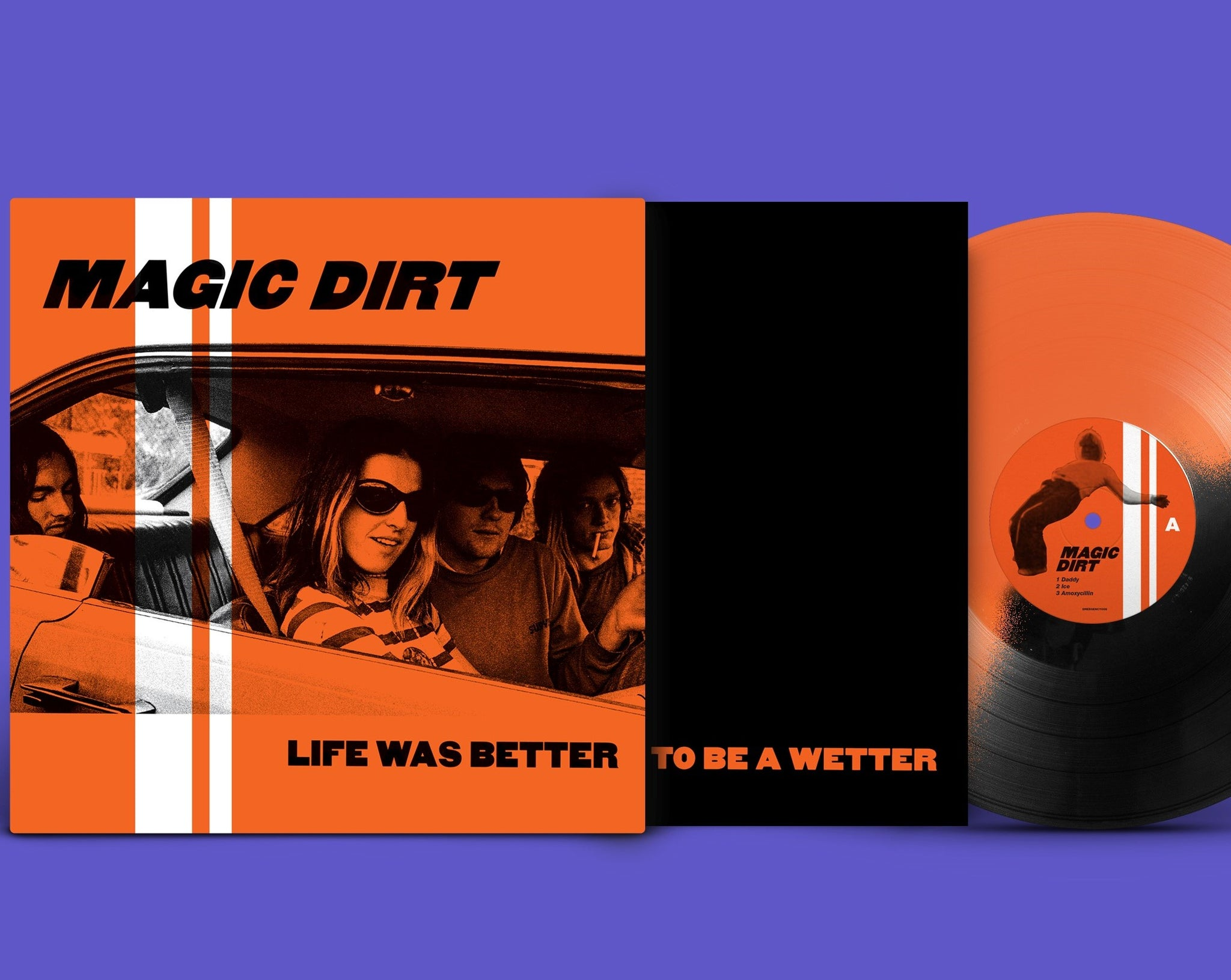 NEW - Magic Dirt, Life Was Better EP NOTE: DUE 17th Jan 2020 (MDC)